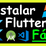 Como instalar Flutter en Windows 10 en Android Studio y Visual Studio Code