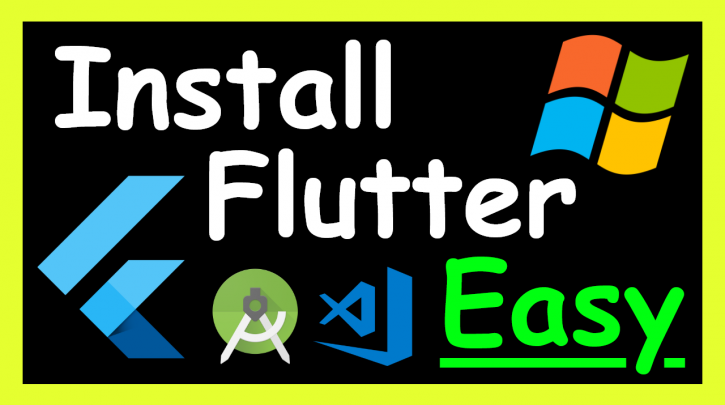 How to install Flutter on Windows 10 on Visual Studio Code and Android Studio